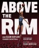 Go to record Above the rim : how Elgin Baylor changed basketball