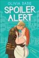 Go to record Spoiler alert : a novel