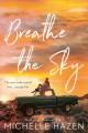 Go to record Breathe the sky