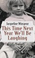 Go to record This Time Next Year We'll Be Laughing [LT]