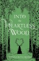 Go to record Into the heartless wood