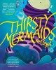 Go to record Thirsty mermaids