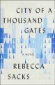 Go to record City of a thousand gates : a novel