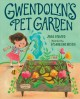 Go to record Gwendolyn's pet garden