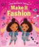 Go to record Make it fashion