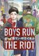 Go to record Boys run the riot