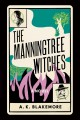 Go to record The Manningtree witches : a novel