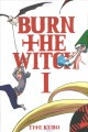 Go to record Burn the witch. I
